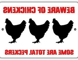 Some Chickens Are Total Peckers Indoor/Outdoor No Rust No Fa